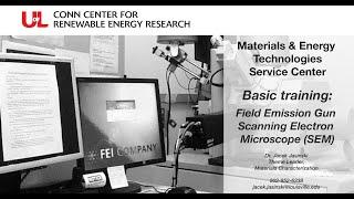 MET Basic Training: Field Emission Gun Scanning Electron Microscope (SEM)