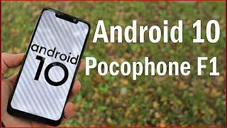 Устанавливаем Android 10 на Xiaomi Pocophone F1| САМАЯ БЫСТРАЯ ПРОШИВКА