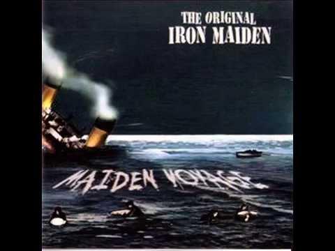The original Iron MaidenMaiden voyage