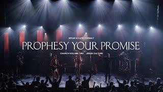 Jesus Culture - Prophesy Your Promise (feat. Bryan & Katie Torwalt) (Live) YouTube Videos