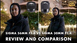 Sigma 56mm f1.4 VS Sigma 30mm f1.4 DC DN || Review + Comparison