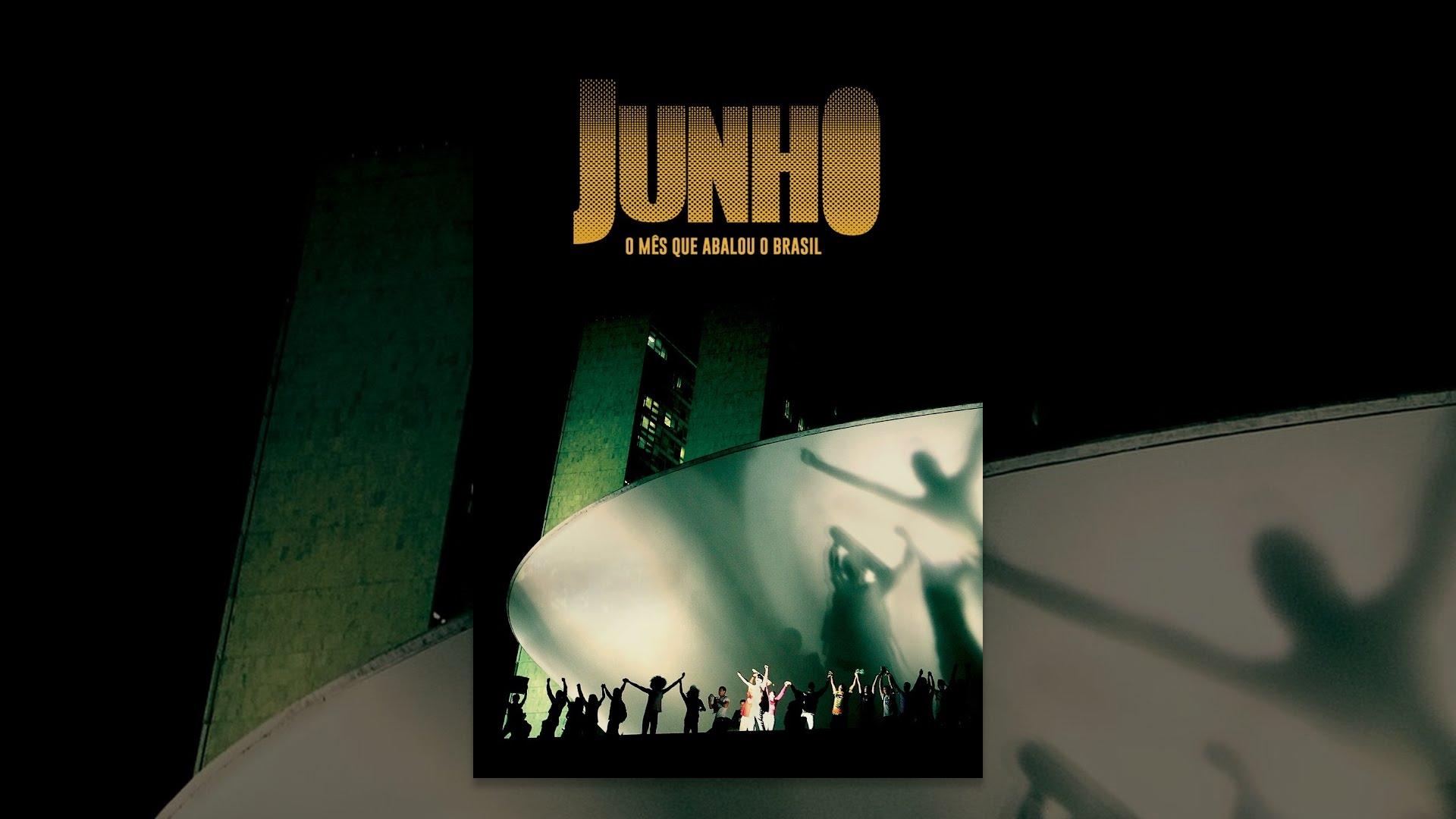 Tem um Coelho no Cinema: Junho - O Mês Que Abalou o Brasil
