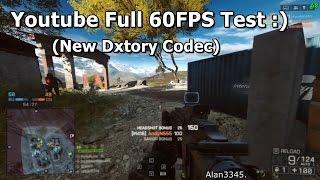 Youtube 60 FPS Test - BF4, Shadow Of Mordor, Skyrim [720p/60FPS]