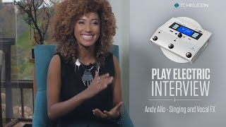 "Andy Allo + Play Electric: Interview + Sam Smith ""Stay With Me"" loop cover"