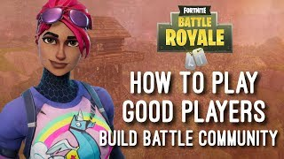 How to play good players on Fortnite | PRO fortnite community Scrims (ps4 and EU only)