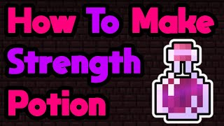 How to Make Potion of Strength in Minecraft 1.16.2