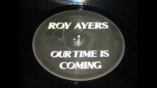 Masters At Work feat Roy Ayers Our Time Is Coming