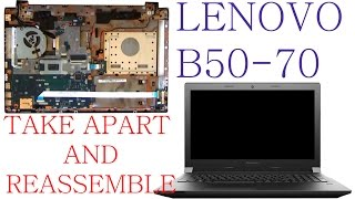 Lenovo B50 B50-70 Complete Take Apart, Disassembly and ReAssembly