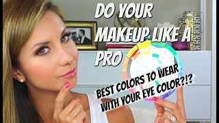 COLOR THEORY + MAKEUP | How to choose the BEST Colors for your Eyes using the Color Wheel
