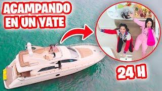 24 Horas Acampando en un Yate ! 😱 Reto Epico ft. Sandra Cires Art 🔥 El Mundo de Camila