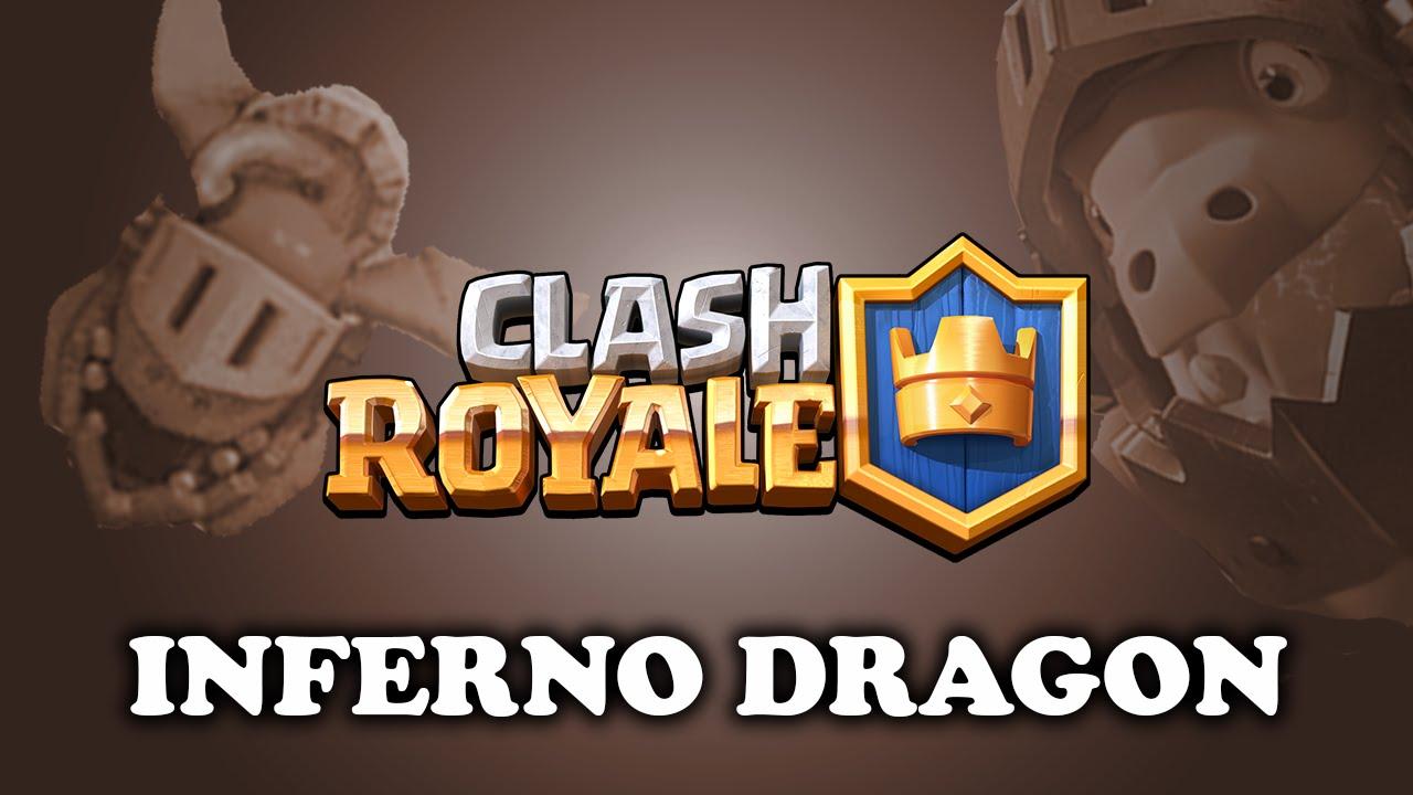 Clash Royale  Intro To Inferno Dragon  New Legendary!