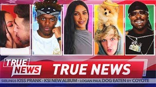 TRUE NEWS! KSI Slams Jake Paul - YouTuber Kisses His Sister - G Unit Star Set Up By Trans Woman
