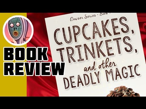 Cupcakes, Trinkets & Other Deadly Magic Mp3