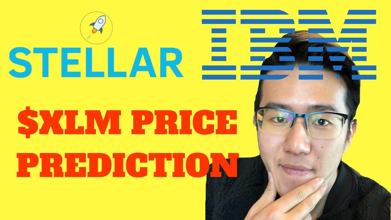Download Stellar Lumens and IBM are UNSTOPPABLE | Why XLM Can Go Up 1,000% In 2018