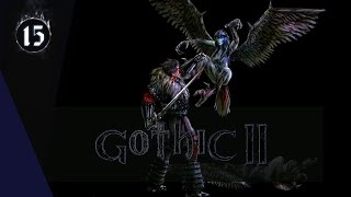Gothic II [Без смертей] #15 Дед мороз на тропе войны!