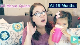 ALL ABOUT QUINN AT 18 MONTHS OLD | TODDLER UPDATE | MAMMA CHAVEZ