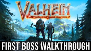 VALHEIM - First Boss SOLO Combat Gameplay Guide & Starter House Build Tips - (Part 2 Walkthrough)!