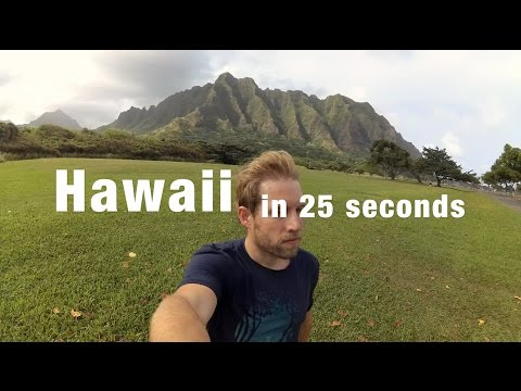 Hawaii in 25 seconds