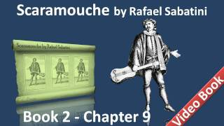Book 2 - Chapter 09 - Scaramouche by Rafael Sabatini - The Awakening