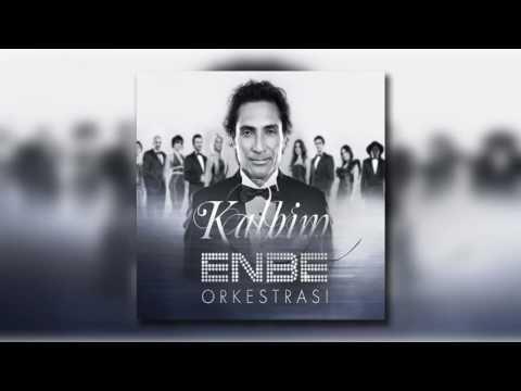 Enbe Orkestrası Feat Müslüm Gürses - Kalbim