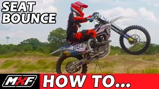 How To Seat Bounce a Dirt Bike - 3 Steps You Need To Know