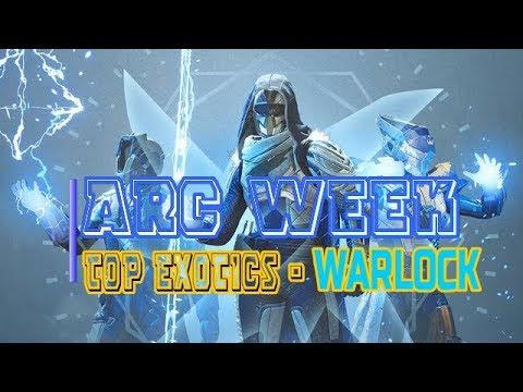 ARC WEEK - WARLOCK TOP EXOTICS - DESTINY 2 - SEASON OF THE  DRIFTER