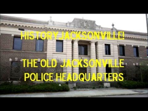 Jacksonville History-Jacksonville's Old Police Headquarters from 1926 until 1975