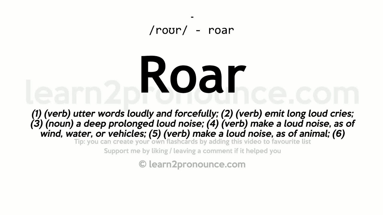 Roar Pronunciation And Definition