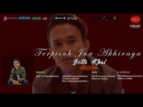 Terpisah Jua Akhirnya - Betto Khai (Official Lyric Video)