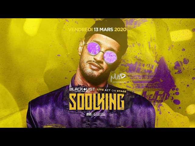 SOOLKING @ MAD Club - Vendredi 13 mars 2020