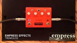 Empress Effects Tremolo2 Tremolo 2