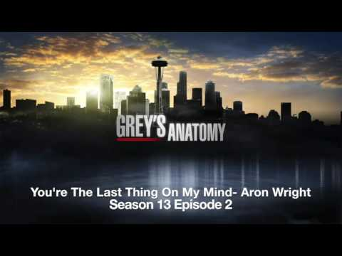 Grey's Anatomy Season 13 Episode 2 You're The Last Thing On My Mind By Aron Wright