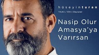 Nasib Olur Amasya'ya Varırsan (Hüseyin Turan) YAAli / Ehl-i Deyişler - 2017