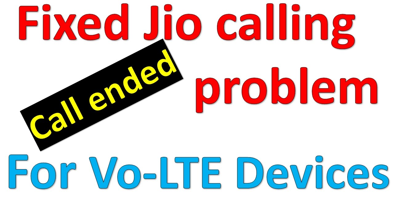 How to fixed jio call ended problem | volte phone | without restarting phone