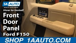How To Install Replace Front Door Panel 2005-08 Ford F150