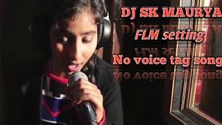 tu hi khuda tu mera sansar DJ SAJANNUM MALIK Dj SK MAURYA #Sudhirtech FLM setting no voice tag song