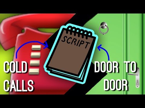 Why You MUST Use Scripts for Door Knocking and Cold Calling..