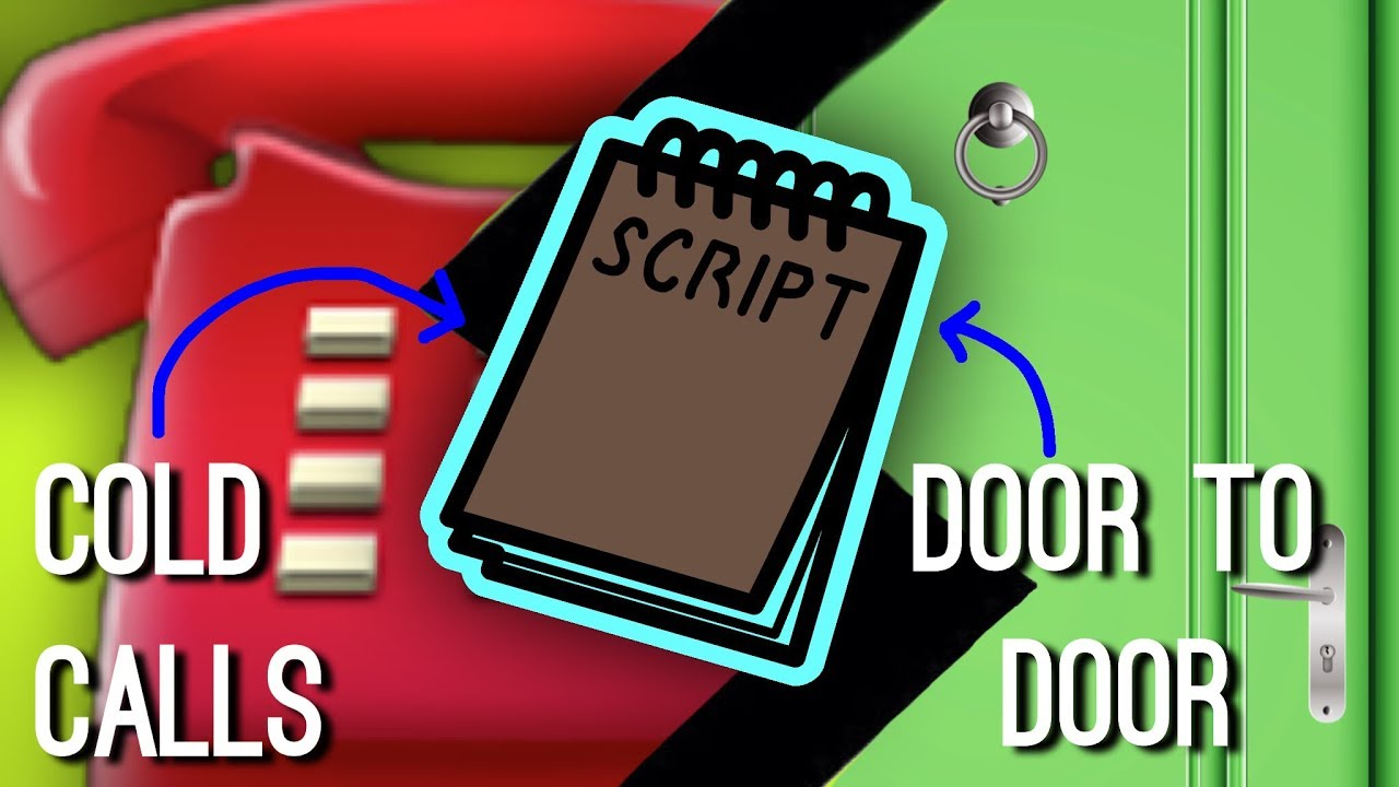 Why You MUST Use Scripts for Door Knocking and Cold Calling