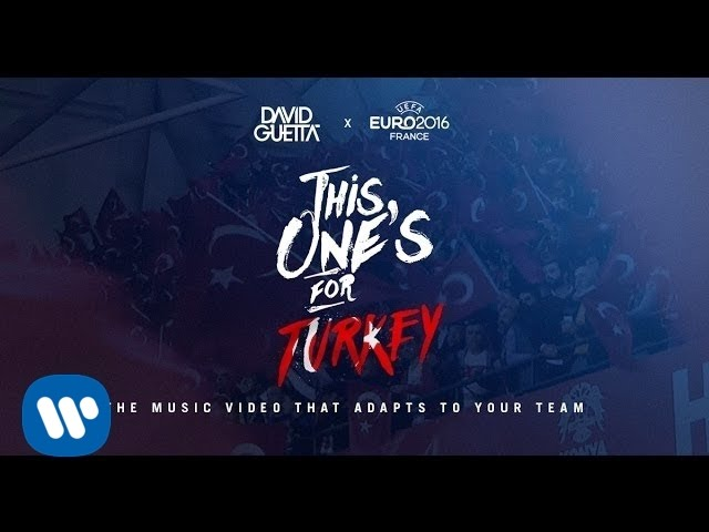 Download David Guetta ft. Zara Larsson - This One's For You Turkey (UEFA EURO 2016™ Official Song)