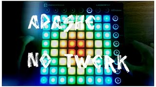 Apashe - No Twerk (ft Panther x Odalisk) - Launchpad MK2 Cover