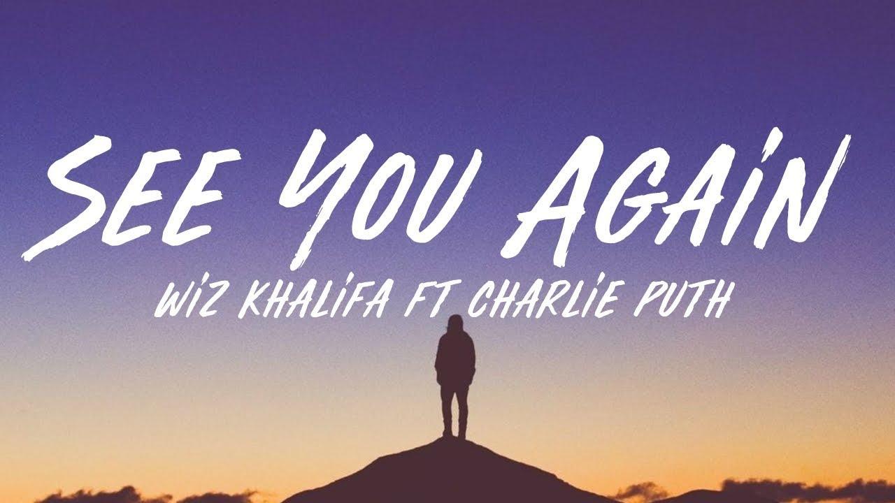Download Wiz Khalifa - See You Again (Lyrics) ft. Charlie Puth