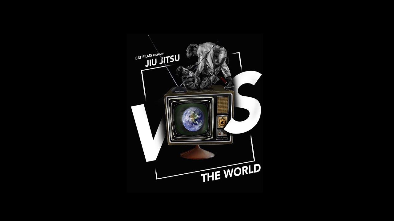 Jiu-Jitsu vs. the World