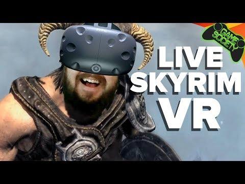 Skyrim VR LIVE - Game Society