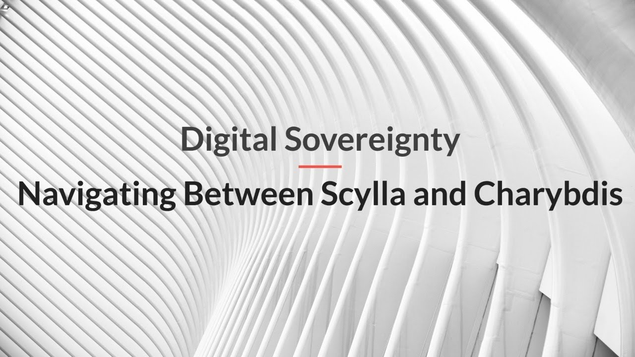 Digital Sovereignty – Navigating Between Scylla and Charybdis
