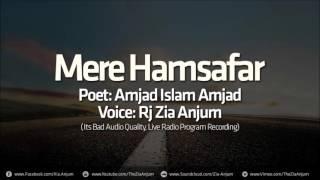 Mere Hamsafar - Amjad Islam Amjad - Zia Anjum | Urdu Poetry