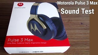 Motorola Pulse 3 Max Sound Test - Full Overview