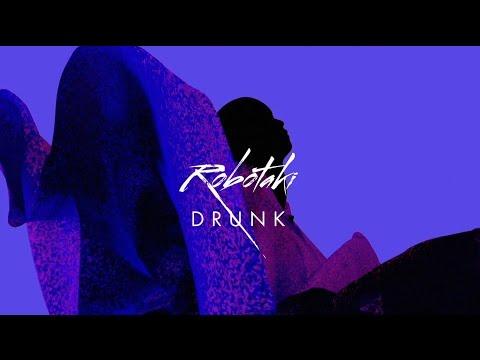Robotaki - Drunk feat. Reece (Official Video)