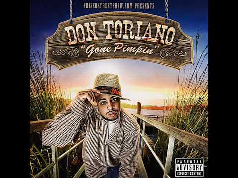 Don Toriano - Gone Pimpin' [full lp]