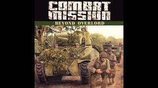 Classic Combat Mission Beyond Overlord   Quick battle Germans Vs USA