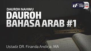 Dauroh Bahasa Arab (Nahwu) #1 - Ustadz Dr. Firanda Andirja, M.A. screenshot 3